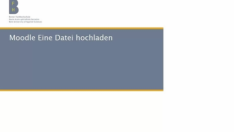 Vorschaubild für Eintrag Moodle Eine Datei hochladen